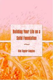 Cover of: Building Your Life on a Solid Foundation