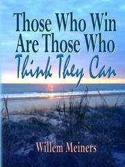 Cover of: Those Who Win Are Those Who Think They Can