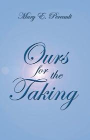 Cover of: Ours For The Taking