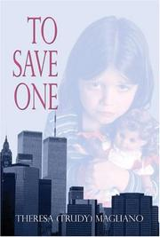Cover of: To Save One  | Theresa (Trudy) Magliano