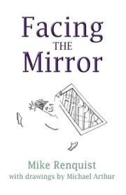 Cover of: Facing The Mirrorá