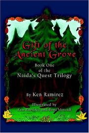 Cover of: Gift of the Ancient Grove (The Naida's Quest Trilogy, Book 1)