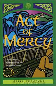 Cover of: Act of mercy: a Celtic mystery