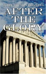 Cover of: After The Glory | John Milton Hoskins