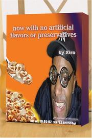 Cover of: Now with No Artificial Flavors or Preservatives | Xiro