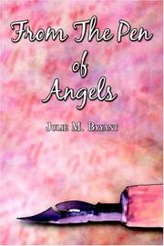 Cover of: From the Pen of Angels | Julie M. Bryant