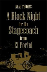 Cover of: A Black Night For the Stagecoach From El Portal | Nyal D. Thomas