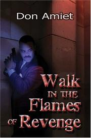 Cover of: Walk in the Flames of Revenge | Don Amiet