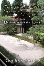 Cover of: Sacred Changes, Sacred Choices | Dante Jericho Schmoeker