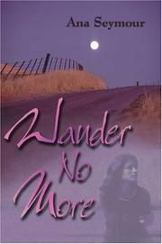 Cover of: Wander No More