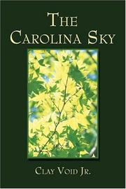 Cover of: The Carolina Sky | Clay Void