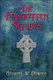 Cover of: The Forgotten Scribes | Anthony W. Downen