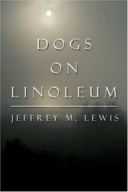 Cover of: Dogs on Linoleum | Jeffrey M. Lewis