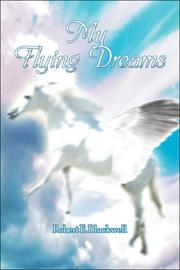Cover of: My Flying Dreams | Robert E. Blackwell