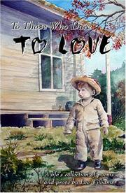 Cover of: To Those Who Dare To Love | Lee Williams