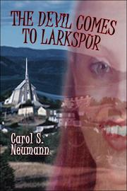 Cover of: The Devil Comes to Larkspur | Carol Neumann