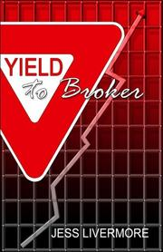 Cover of: Yield to Broker | Jess Livermore