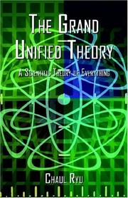 Cover of: The Grand Unified Theory