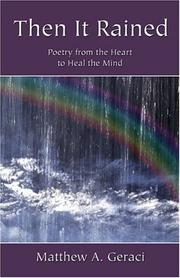 Cover of: Then it Rained | Matthew A. Geraci