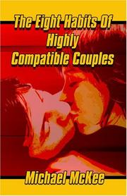 Cover of: The Eight Habits of Highly Compatible Couples