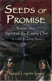 Cover of: Seeds Of Promise | Nagal Logute Iyapa