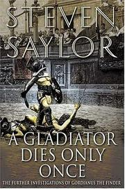 Cover of: A Gladiator Dies Only Once