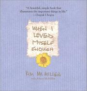 Cover of: When I Loved Myself Enough | Kim McMillen, Alison McMillen
