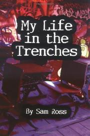 Cover of: My Life in the Trenches