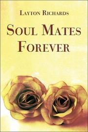 Cover of: Soul Mates Forever | Layton Richards