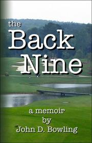 Cover of: The Back Nine | John D. Bowling