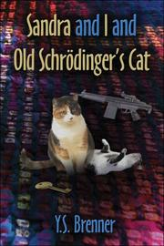 Cover of: Sandra and I and Old Schrödinger's Cat