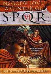 Cover of: SPQR VI: nobody loves a centurion