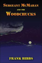 Cover of: Sergeant McMahan and the Woodchucks