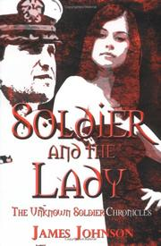 Cover of: Soldier and the Lady | James Johnson