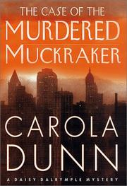 Cover of: The Case of the Murdered Muckraker (Daisy Dalrymple #10)