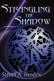 Cover of: Strangling the Shadow