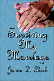 Cover of: Surviving My Marriage | Jamie L. Clark