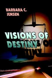 Cover of: Visions of Destiny