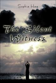 Cover of: The Silent Witness | Sophia Haq