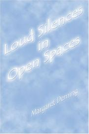 Cover of: Loud Silences in Open Spaces