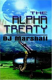 Cover of: The Alpha Treaty | D.J. Marshall