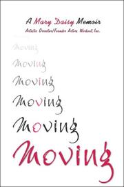 Cover of: Moving | Mary Daisy