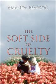 Cover of: The Soft Side of Cruelty