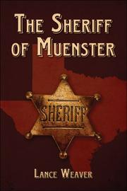 Cover of: The Sheriff of Muenster | Lance Weaver