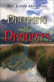 Cover of: Dreaming of Dragons | Rev. Judith Armstrong