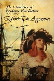 Cover of: The Chronicles of Prudence Fairweather Part Two | P.A. Taylor