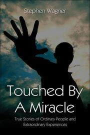 Cover of: Touched By a Miracle | Stephen Wagner