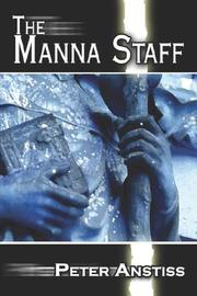 Cover of: The Manna Staff | Peter Anstiss