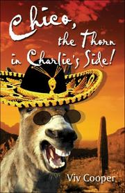 Cover of: Chico, the Thorn in Charlie's Side!