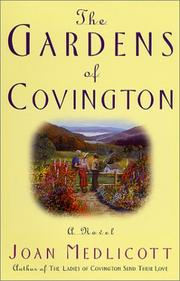 The gardens of Covington by Joan A. Medlicott